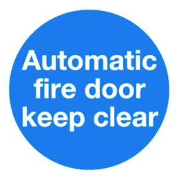 Mandatory Sign:Automatic Fire Door Keep Clear 100x100mm Self Adhesive [Pack of 5]