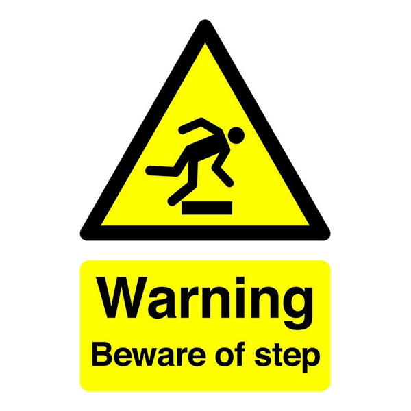 Warning Sign:Beware of Step A5 Self Adhesive