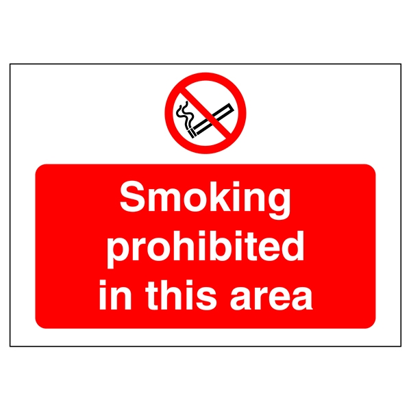No Smoking Sign:Smoking Prohibited in this Area 450x600mm PVC
